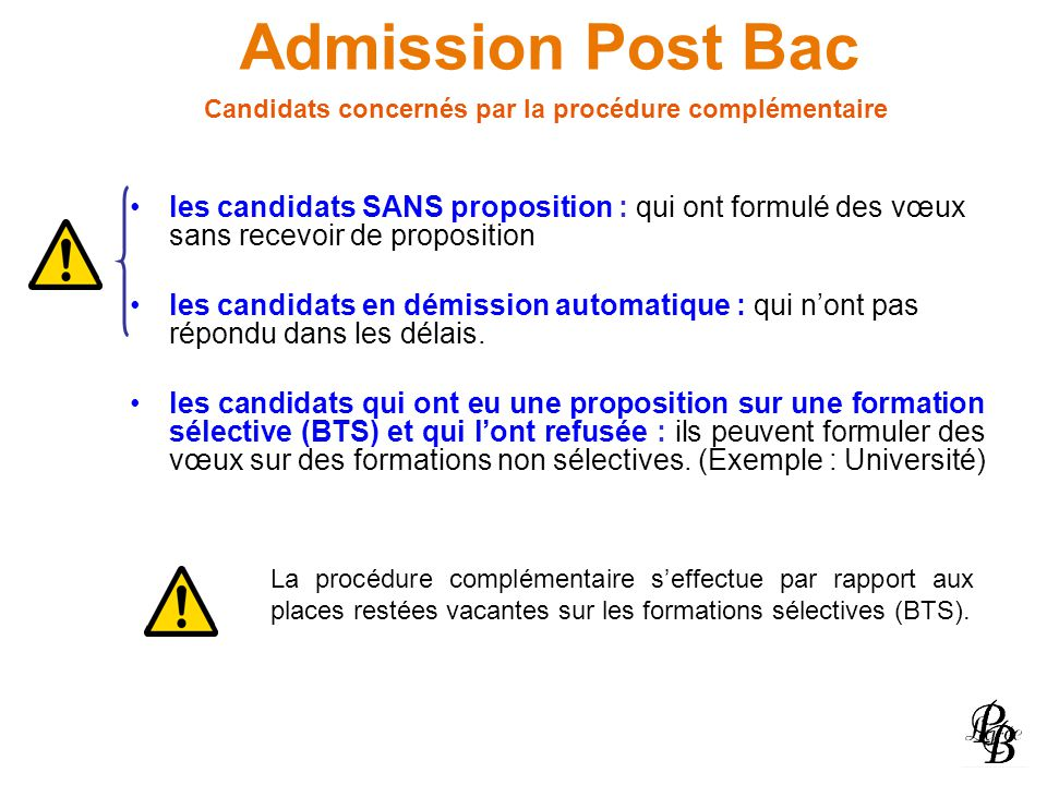 Admission Post Bac Candidats concernés par la procédure complémentaire.