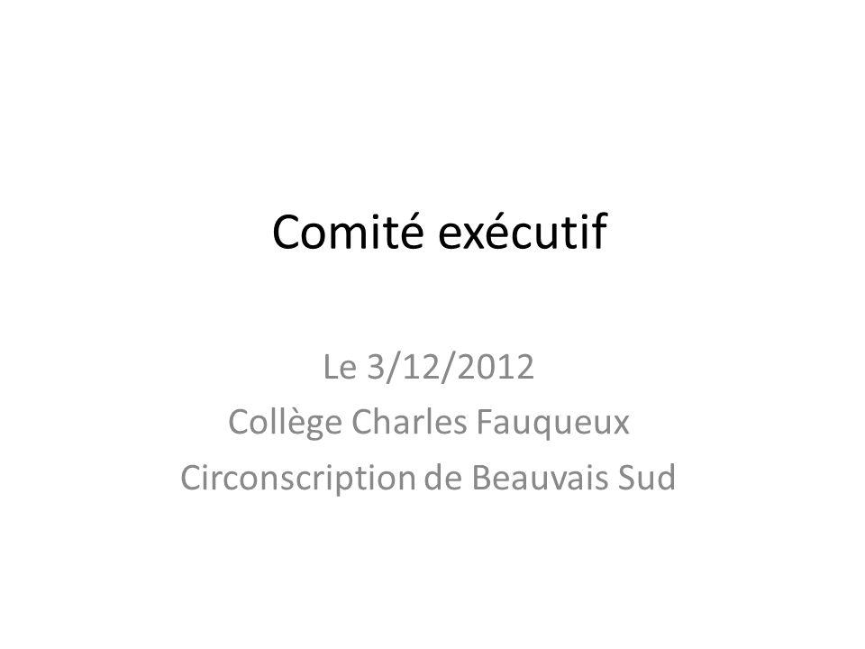 Le 3/12/2012 Collège Charles Fauqueux Circonscription de Beauvais Sud