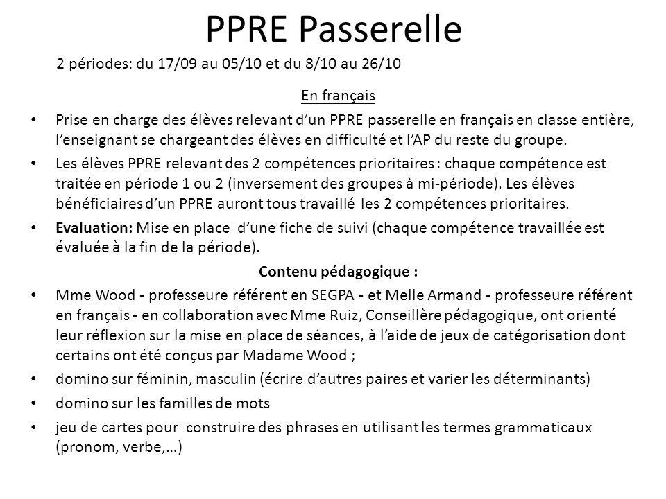 PPRE Passerelle 2 périodes: du 17/09 au 05/10 et du 8/10 au 26/10