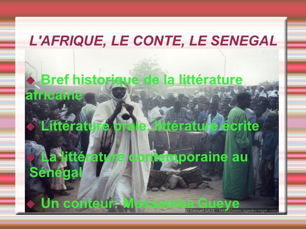 L AFRIQUE, LE CONTE, LE SENEGAL