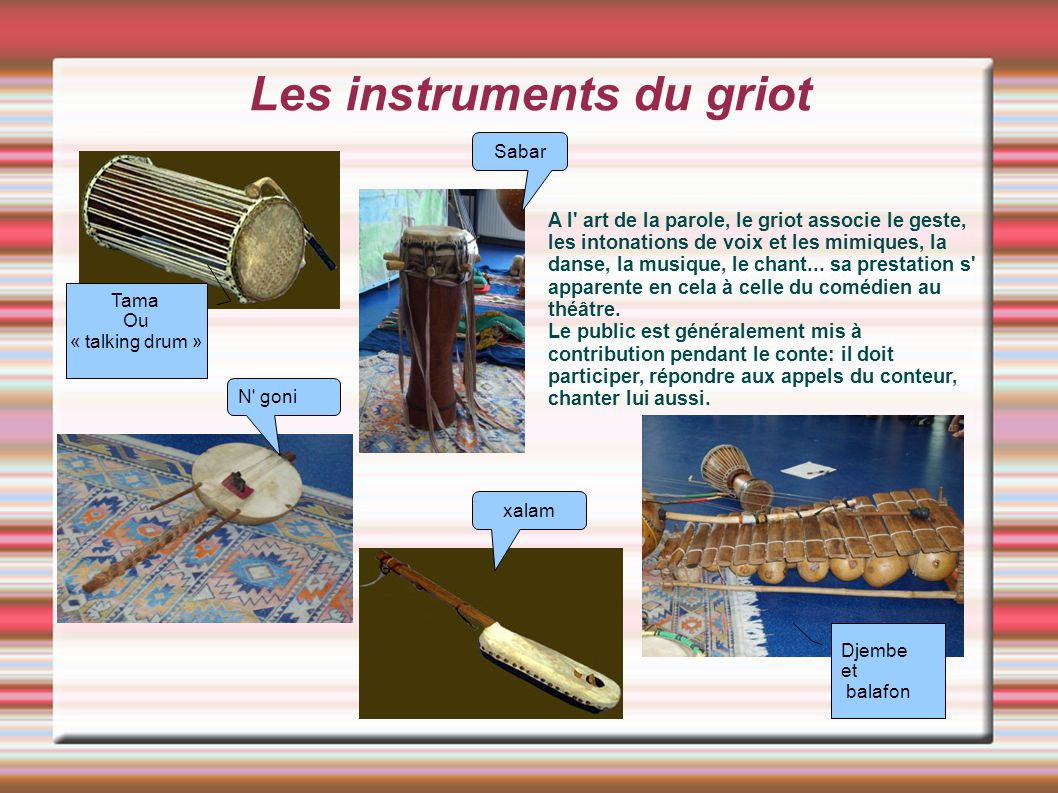 Les instruments du griot