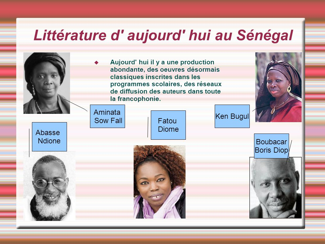 Littérature d aujourd hui au Sénégal