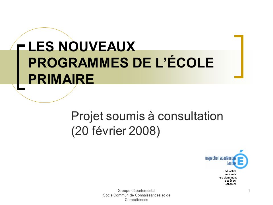 LES NOUVEAUX PROGRAMMES DE L'ÉCOLE PRIMAIRE