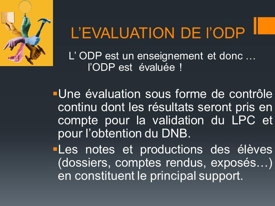 L' ODP est un enseignement et donc …