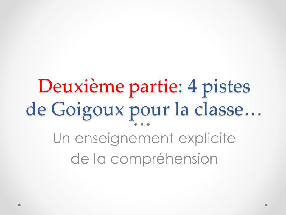 Deuxième partie: 4 pistes de Goigoux pour la classe…