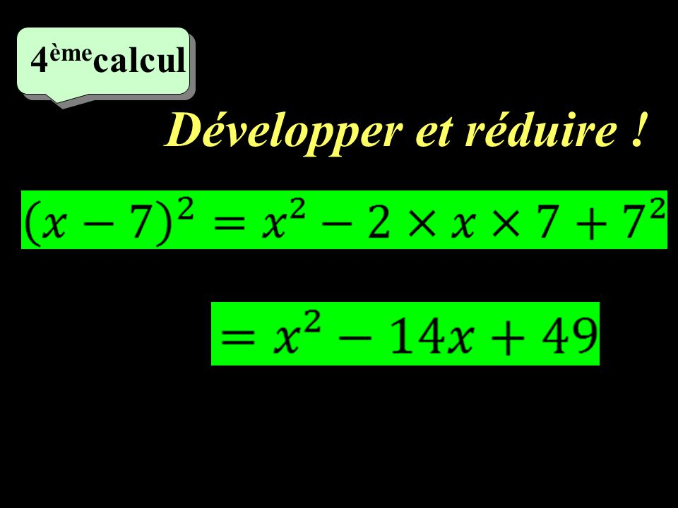 4èmecalcul Développer et réduire !