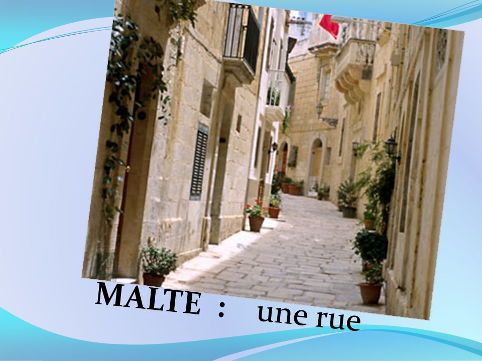 MALTE : une rue