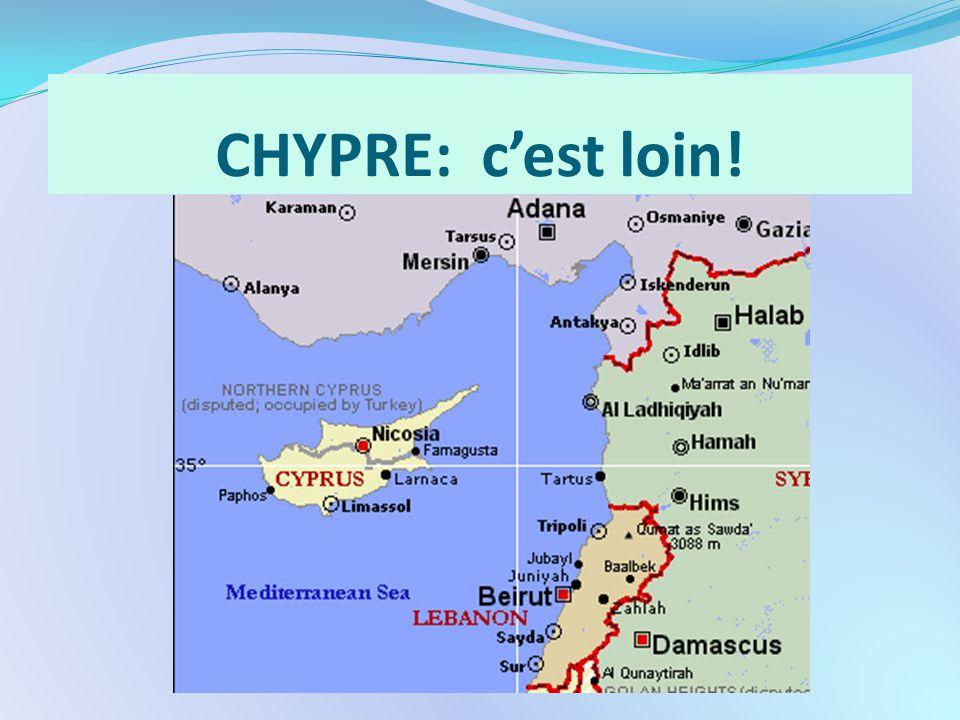 CHYPRE: c'est loin!