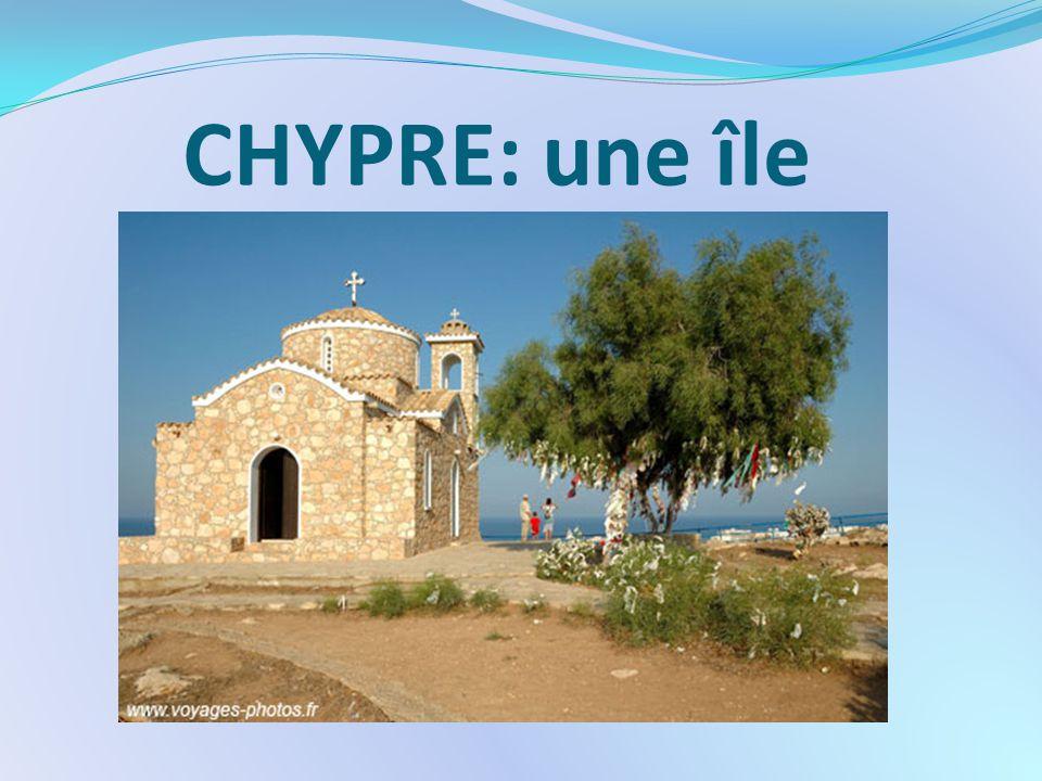 CHYPRE: une île