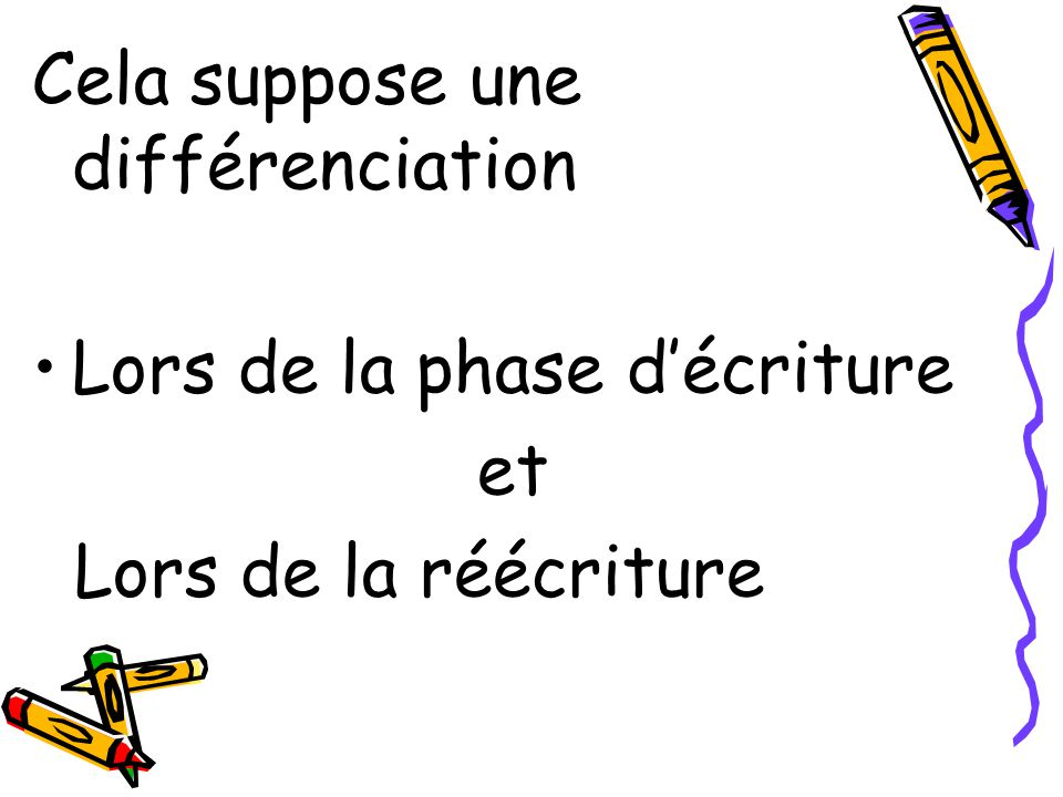 Cela suppose une différenciation