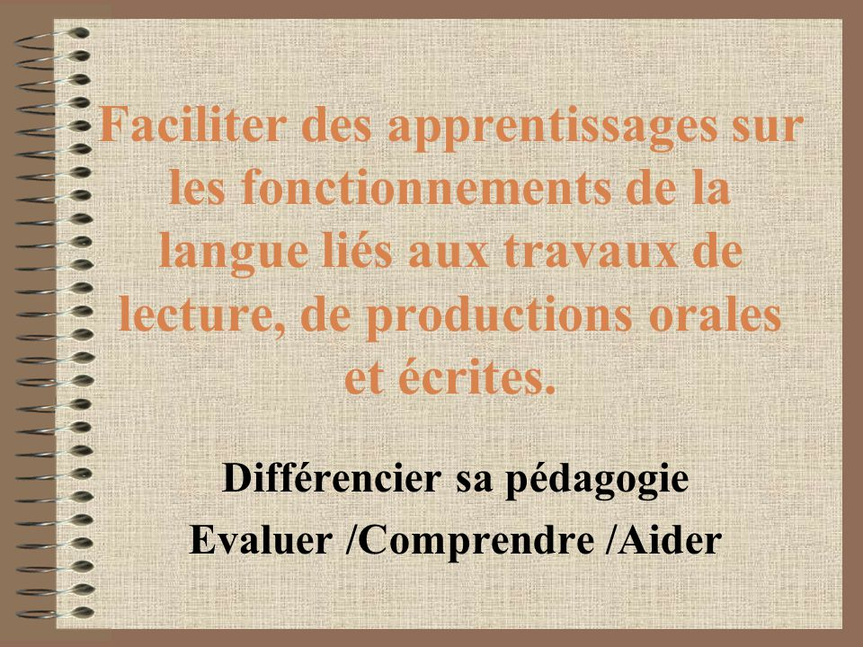 Différencier sa pédagogie Evaluer /Comprendre /Aider