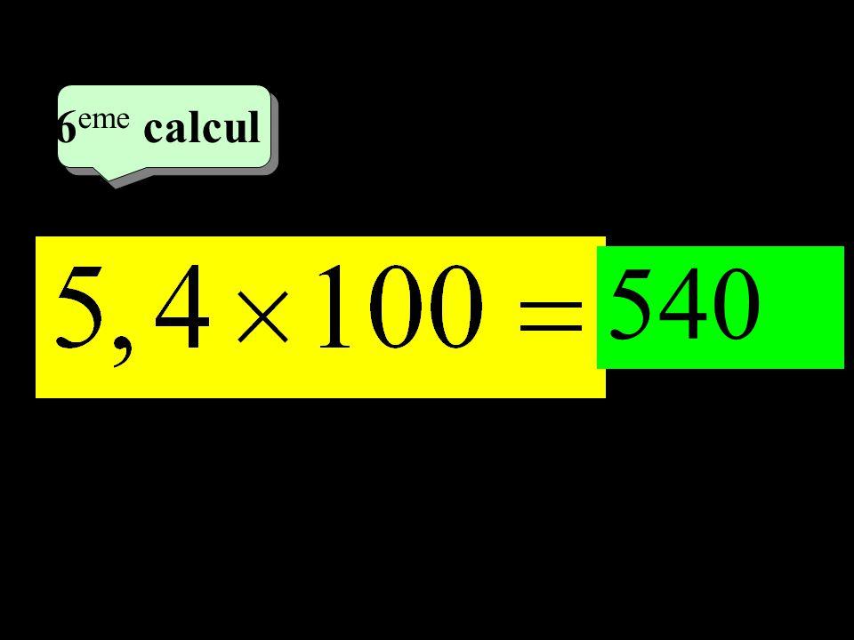 6eme calcul 3eme calcul 1 540