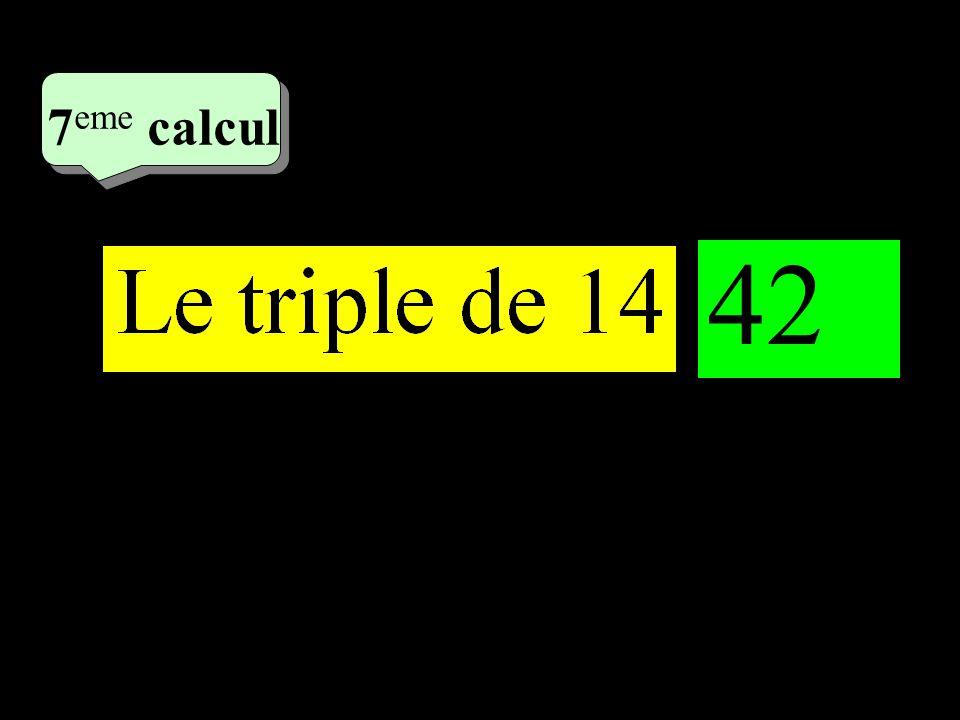 7eme calcul 4eme calcul 1 42