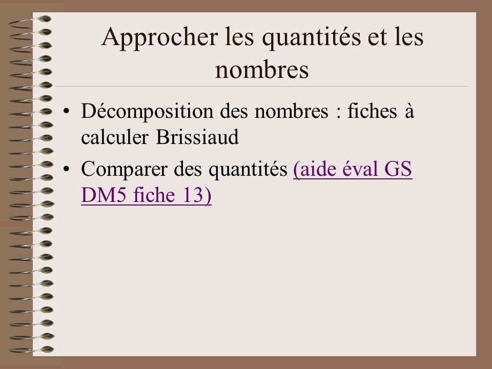 Approcher les quantités et les nombres