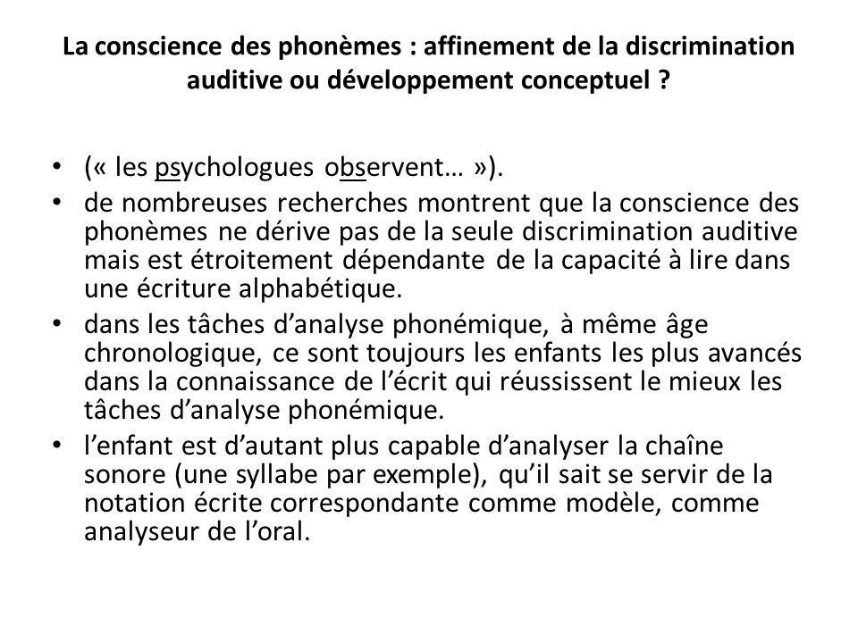 (« les psychologues observent… »).