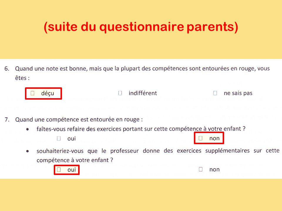 (suite du questionnaire parents)
