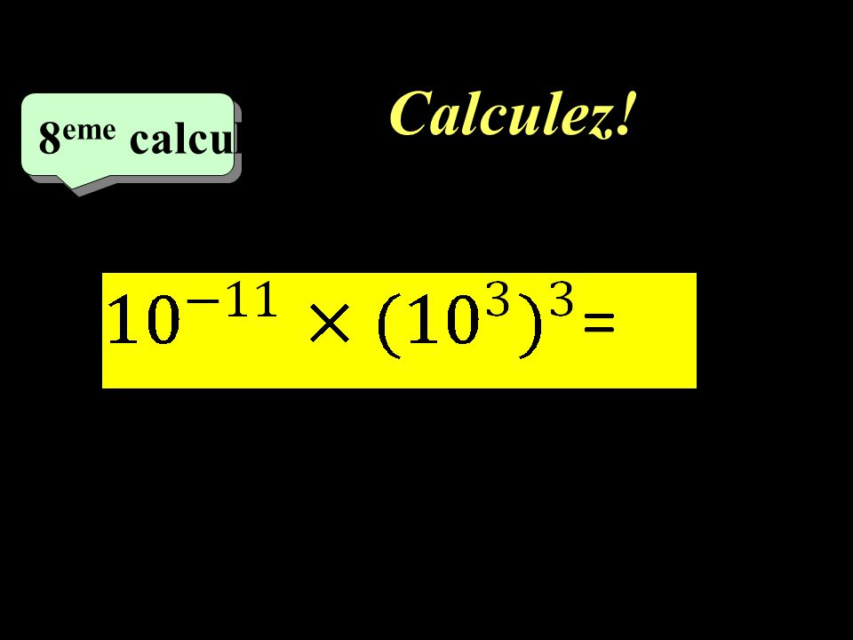 Calculez! 8eme calcul 1