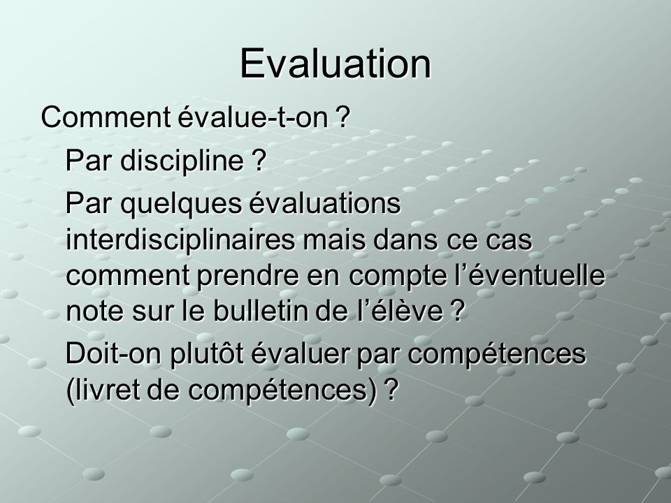 Evaluation Comment évalue-t-on Par discipline