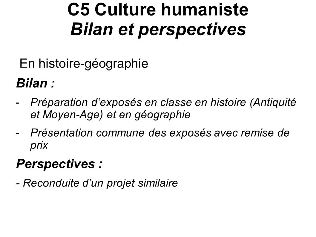 C5 Culture humaniste Bilan et perspectives