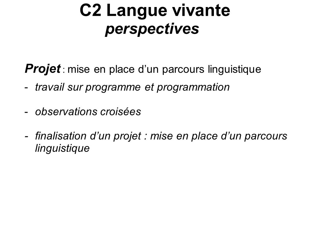 C2 Langue vivante perspectives