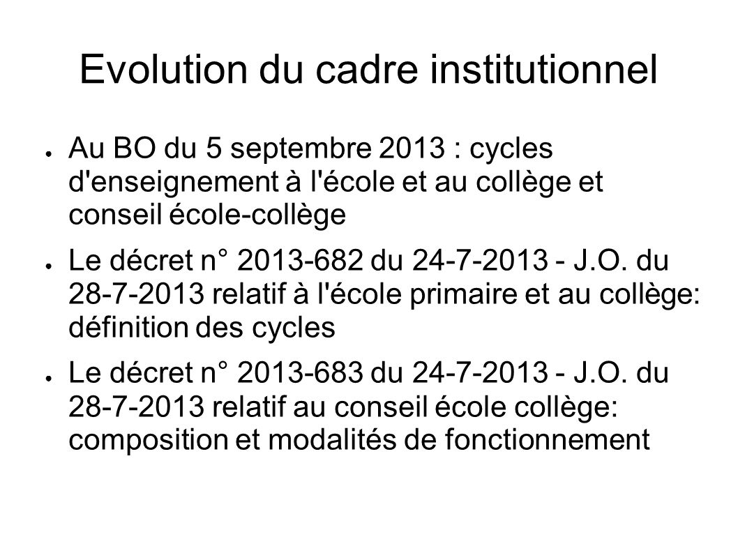 Evolution du cadre institutionnel
