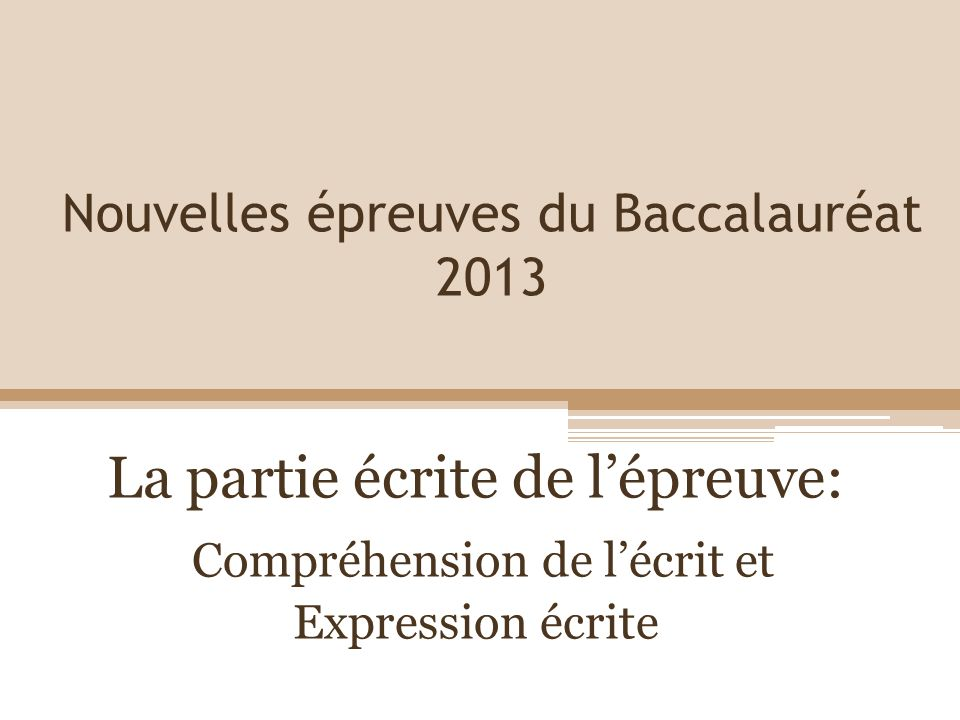 Nouvelles épreuves du Baccalauréat 2013