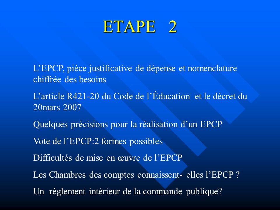 ETAPE 2 L'EPCP, pièce justificative de dépense et nomenclature chiffrée des besoins.