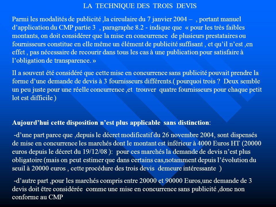 LA TECHNIQUE DES TROIS DEVIS
