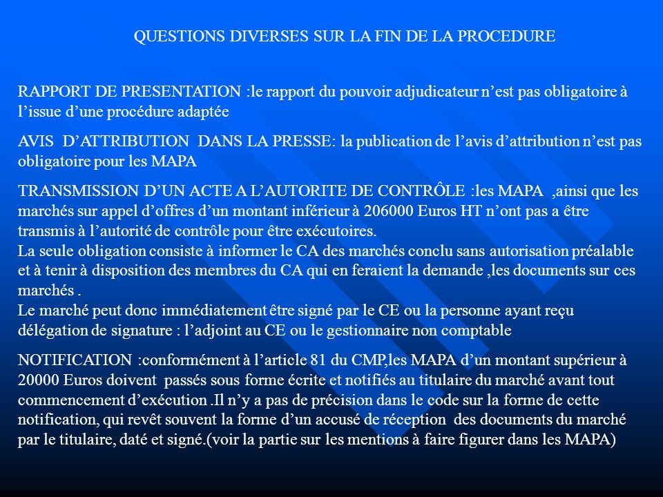 QUESTIONS DIVERSES SUR LA FIN DE LA PROCEDURE