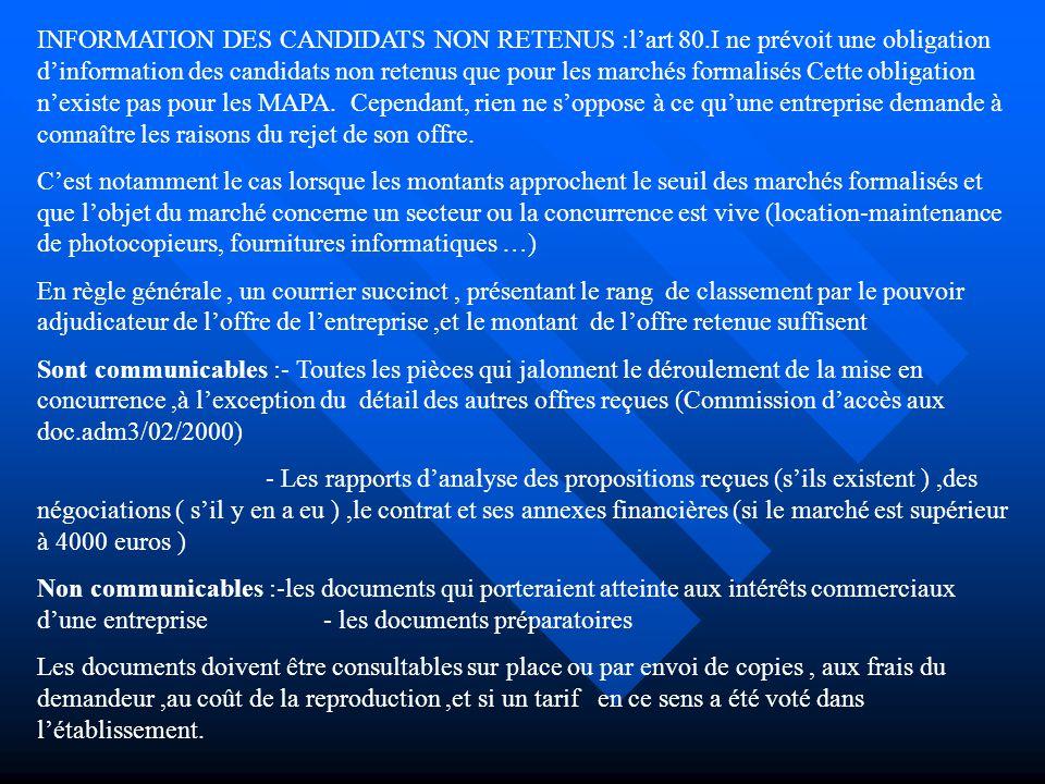 INFORMATION DES CANDIDATS NON RETENUS :l'art 80