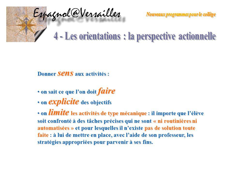 4 - Les orientations : la perspective actionnelle