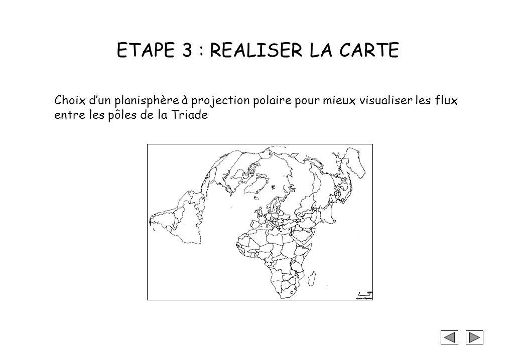 ETAPE 3 : REALISER LA CARTE