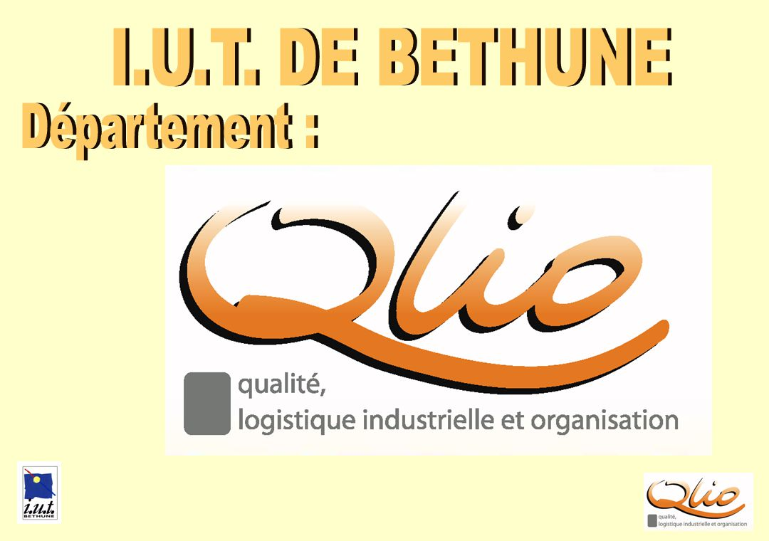 I.U.T. DE BETHUNE QLIO JUIN-2006 Département :