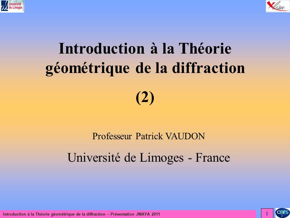 Introduction à la Théorie géométrique de la diffraction