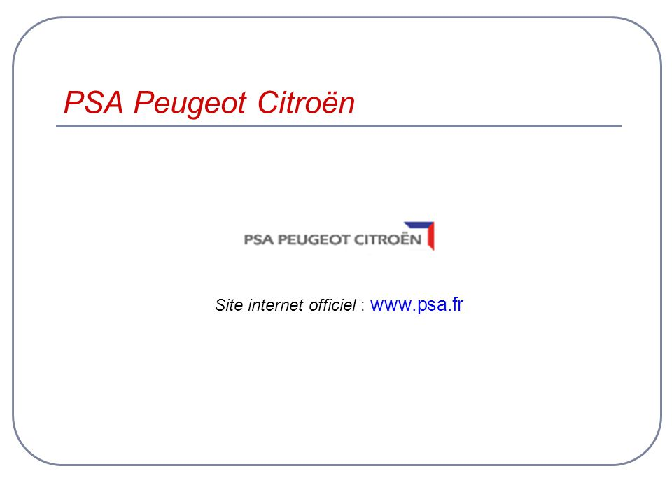 Site internet officiel : www.psa.fr