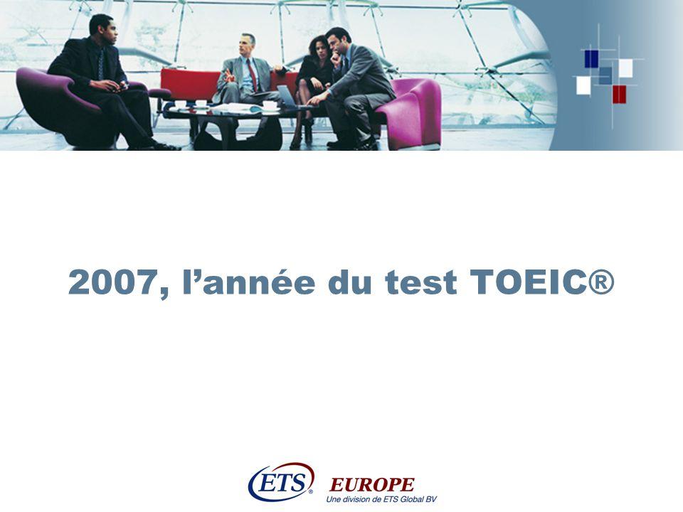 2007, l'année du test TOEIC®