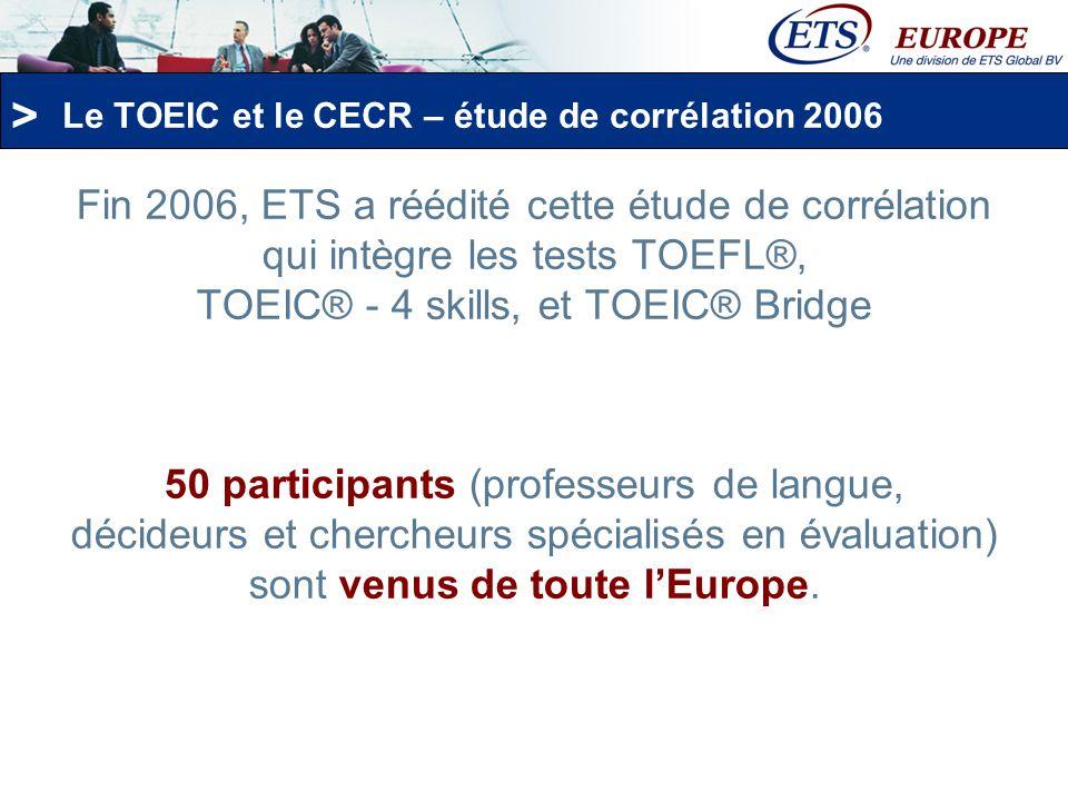 Le TOEIC et le CECR – étude de corrélation 2006