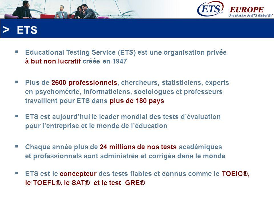 ETS Educational Testing Service (ETS) est une organisation privée à but non lucratif créée en 1947.