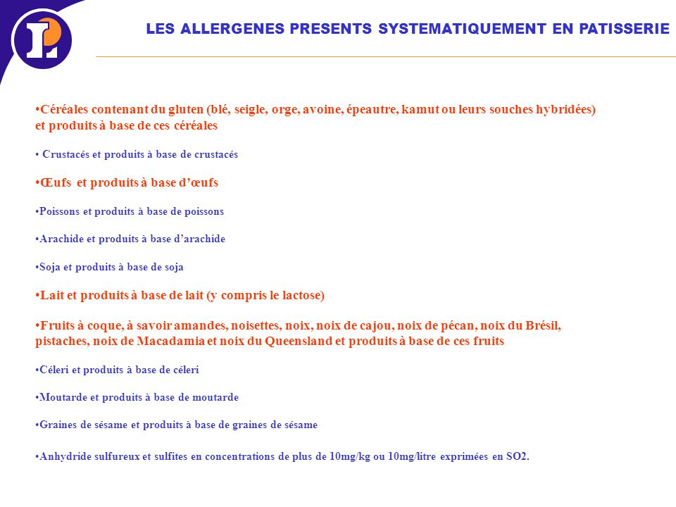 LES ALLERGENES PRESENTS SYSTEMATIQUEMENT EN PATISSERIE