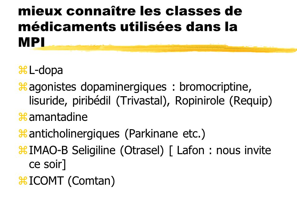 mieux connaître les classes de médicaments utilisées dans la MPI
