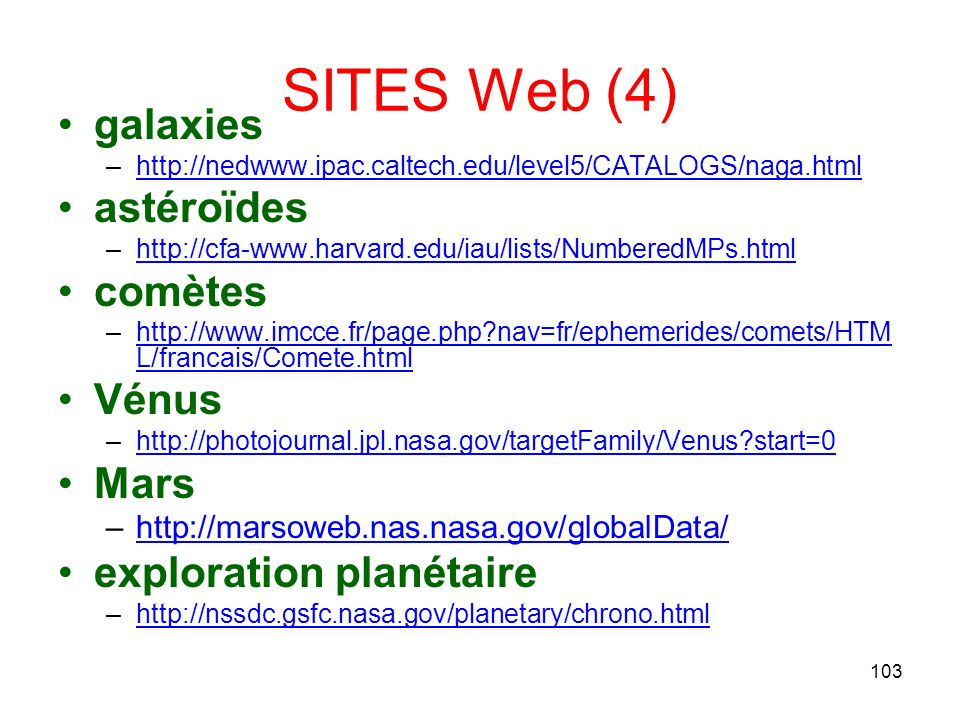 SITES Web (4) galaxies astéroïdes comètes Vénus Mars