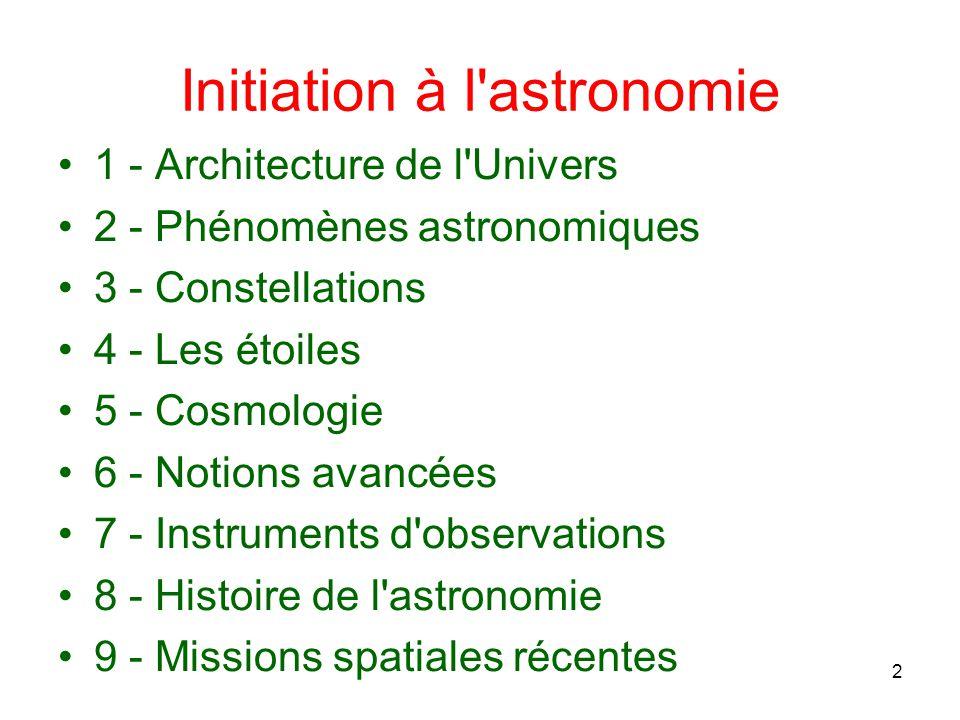 Initiation à l astronomie