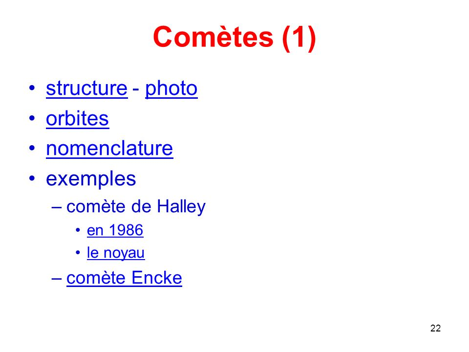 Comètes (1) structure - photo orbites nomenclature exemples