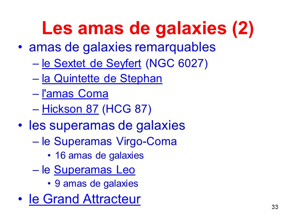 Les amas de galaxies (2) amas de galaxies remarquables