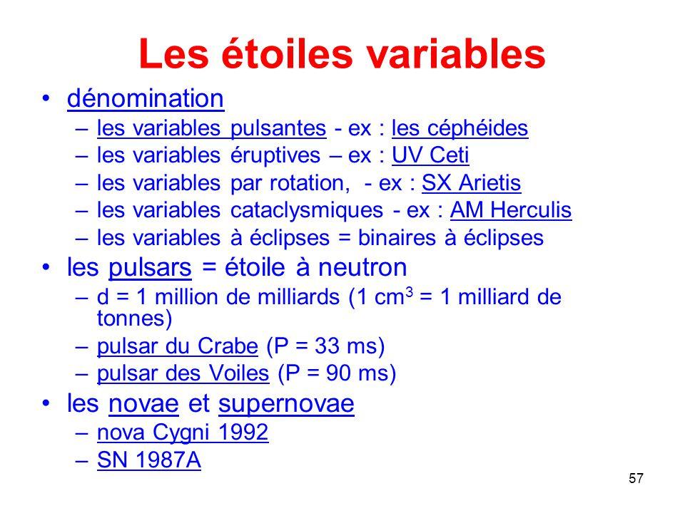 Les étoiles variables dénomination les pulsars = étoile à neutron