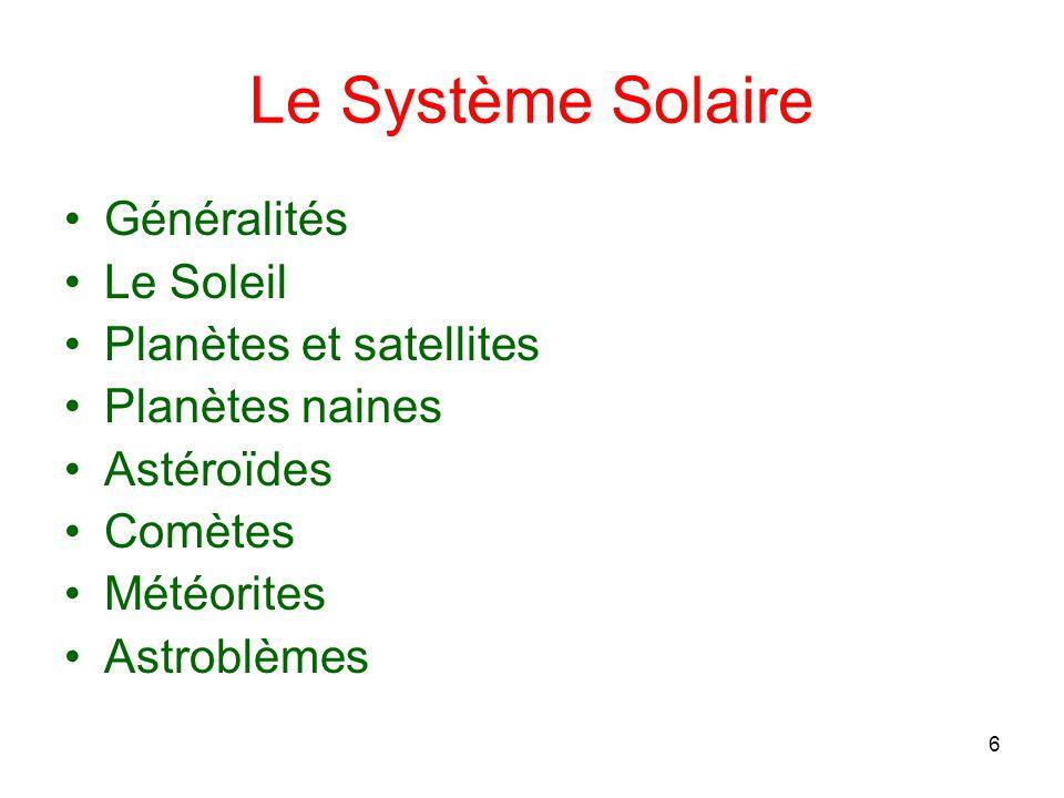 Le Système Solaire Généralités Le Soleil Planètes et satellites