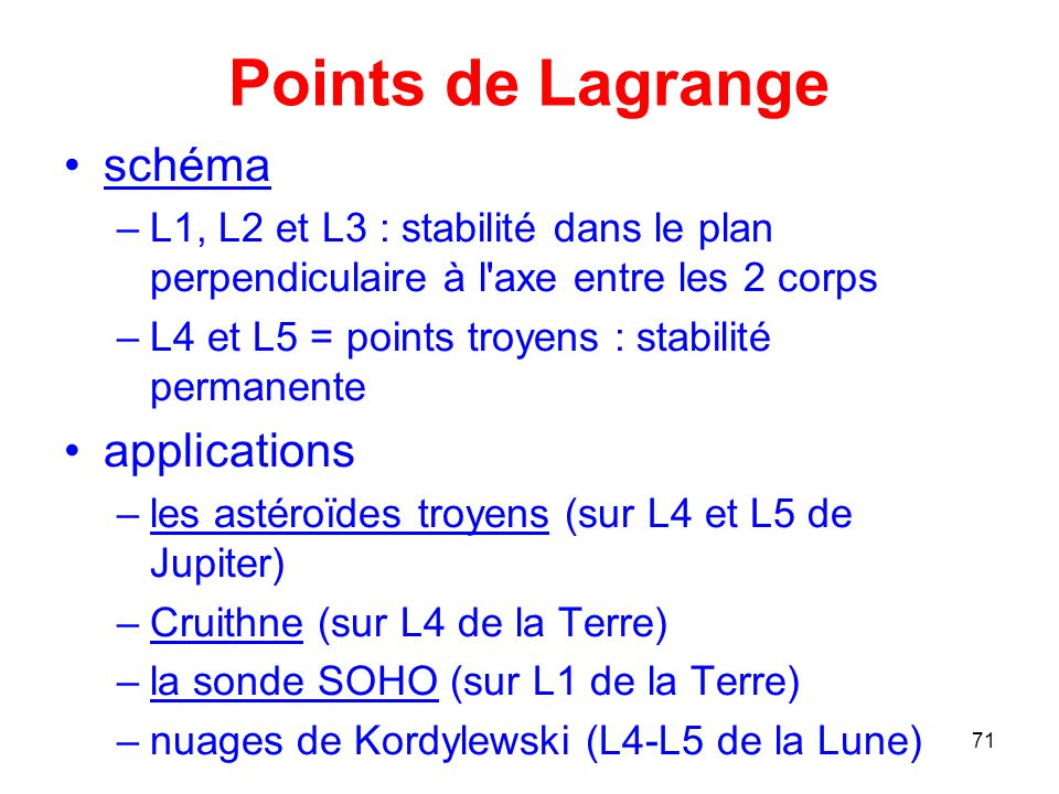 Points de Lagrange schéma applications