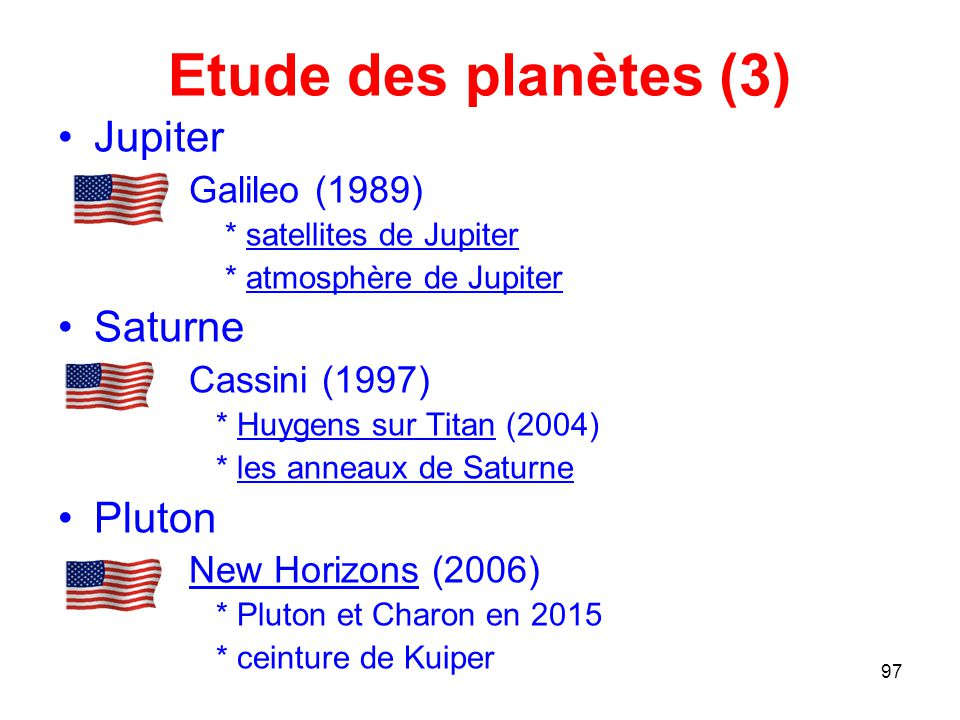 Etude des planètes (3) Jupiter Saturne Pluton Galileo (1989)