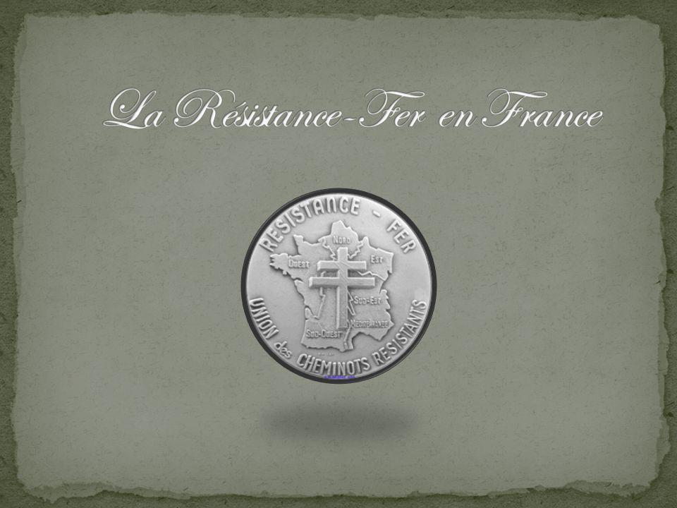 La Résistance-Fer en France