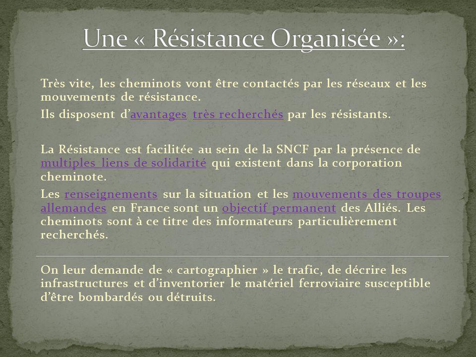 Une « Résistance Organisée »: